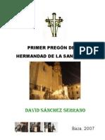 I Pregón de la  Santa C, por David Sánchez Serrano. Año 2007