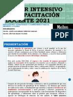 TALLER INTENSIVO DE CAPACITACIÓN DOCENTE 2021 SESION 1