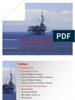 Lessons from Structural Failures  in  Offshore Structures and Pipelines