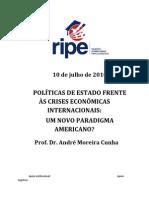RIPE - 10 de Julho - POLÍTICAS DE ESTADO FRENTE ÀS CRISES ECONÔMICAS INTERNACIONAIS