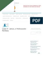Lição 9 – Jesus, o Holocausto Perfeito - ESCOLA-EBD
