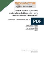 Circuito Creativo. Aprender materializando ideas…Sí, ¿pero cómo en nuestra comunidad