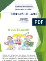 Apresentação EDUCAÇÃO E LAZER