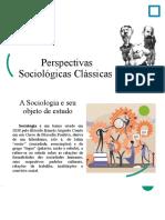 Perspectivas Sociológicas Clássicas