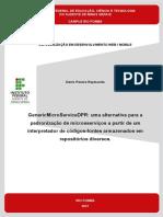 GenericMicroServiceDPR - Uma Alternativa para a Padronização de Microsserviços a Partir de um Interpretador de Códigos-Fontes Armazenados em Repositórios Diversos - Denis Pereira Raymundo