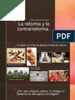 1. La reforma y la contrarreforma