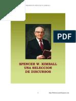 8527917 SPENCER W KIMBALL Una Seleccion de Discursos