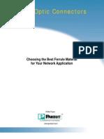 Fiber Optics Connectors - Choosing the Best Ferrule Material