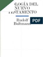Rudolf Bultmann Teología del Nuevo Testamento (V. 2.0) x nalandaster