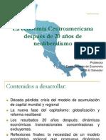 La economía Centroamericana después de 20 años de neoliberalismo Julia Evelyn Martínez