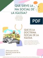 ¿pARA QUE SIRVE LA DOCTRINA SOCIAL DE LA IGLESIA