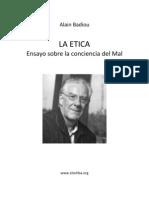 Badiou, Alain - La Etica, Ensayo sobre la conciencia del Mal