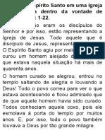 A ação do Espírito Santo em uma Igreja que trabalha dentro da vontade de Deus. Atos 4.1-22