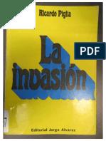 Piglia - La Invasión