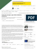 Custo de energia e gás afeta indústria brasileira - Infraestrutura - iG