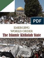 EmergingWorldOrder-TheIslamicKhilafahState
