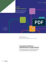 Guia para diagnóstico laboratorial em saúde pública - Orientações para o sistema nacional de laboratórios de saúde pública (2021)