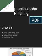 Caso Práctico Sobre Phishing Grupo#5
