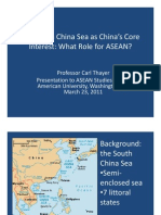 Thayer South China Sea as China's Core Interest and ASEAN