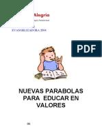 Nuevas parabolas para trabajar valores