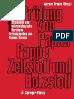 Prüfung Von Papier, Pappe, Zellstoff Und Holzstoff. Band 1. Chemische Und Mikrobiologische Verfahren