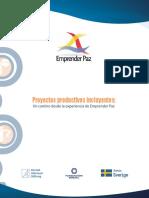 Proyectos Productivos Incluyentes Un Cam