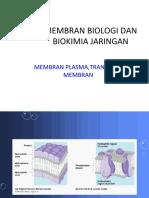 Membran Biologi Dan Biokimia Jaringan