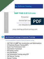 SAP TAO 2, SAP TAO 1,TAO,HPQTP,HP QTP,QTP,SAP,SAP Testing, Automation testing,HP BPT,BPT,HP Business Process Testing,HP QC, Quality Center,Manual Testing, SAP Manual Testing,Online Software Testing.