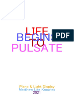Life Begins to Pulsate [piano & light display]