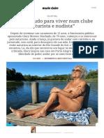 """""""Larguei tudo para viver num clube naturista e nudista"""" - Revista Marie Claire _ Eu,Leitora"""