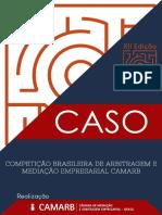 Caso Da Xii Competicao Brasileira de Arbitragem e Mediacao Empresarial Da Camarb