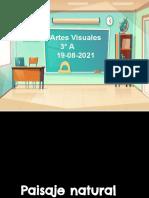 _Paisaje natural (Clase jueves 19 agosto 2021) Artes visuales  3° A.pptx