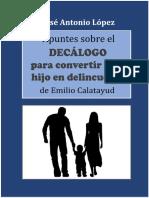 López. Apuntes sobre el Decálogo para convertir un hijo en delincuente, de Emilio Calatayud