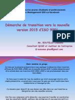 Présentation Démarche de Transition Vers la Nouvelle Version ISO 9001 -  2015
