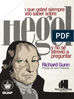 Lo Que Usted Siempre Quiso Saber Sobre Hegel y No Se Atrevió a Preguntar by Richard Gunn
