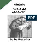 Companheiros - João Pereira - Seis de Janeiro