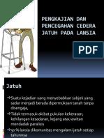 Pencegahan Cedera Jatuh pada Lansia