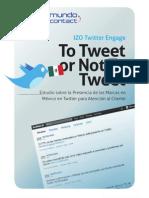 Estudio sobre la Presencia de las Marcas en México en Twitter para Atención al Cliente 2011