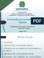 Aula 1 - Comunicações Ópticas (Introdução às Comunicações Ópticas)