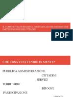 Slide su pubblica amministrazione, trasparenza e partecipazione