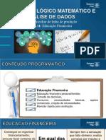 Aula 11 - UC6 - Educação Financeira