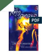 Do Reino das Sombras - Trilogia 3 (psicografia Wera Krijanowskaia - espírito J. W. Rochester)
