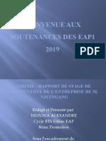 BIENVENUE AUX SOUTENANCES DES EAP 2019