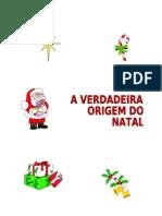 A verdade origem de Natal