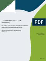 Qué Es La Infraestructura Sostenible Un Marco Para Orientar La Sostenibilidad a Lo Largo Del Ciclo de Vida Del Proyecto