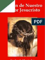 PASION DE NUESTRO SEÑOR JESUCRISTO