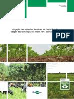 Mitigacao Das Emissoes de Gases de Efeitos Estufa Pela Adocao Das Tecnologias Do Plano ABC Estimativas Parciais