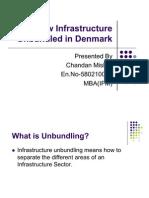How Infrastructure Unbundled in Denmark