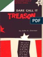 None Dare Call It Treason (John Stormer, 1964)