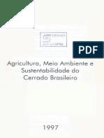 Agricultura, Meio ambiente e sustentabilidade do Cerrado Brasileiro